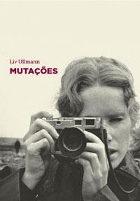 Mutações, Liv Ullmann