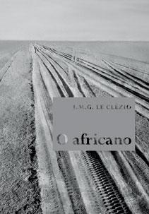 O africano, último livro do NOBEL 2008 publicado no Brasil